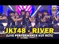 jkt48 - river hut 25 rcti