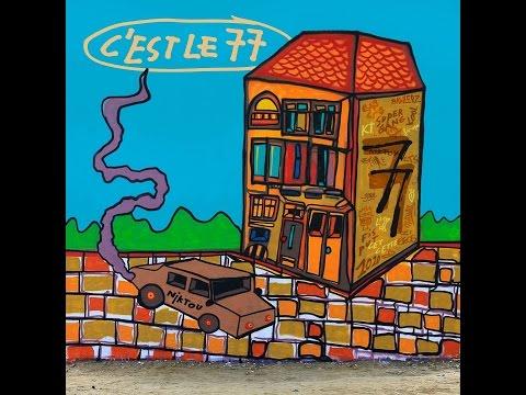 77 - C'est le 77 (LP COMPLET)