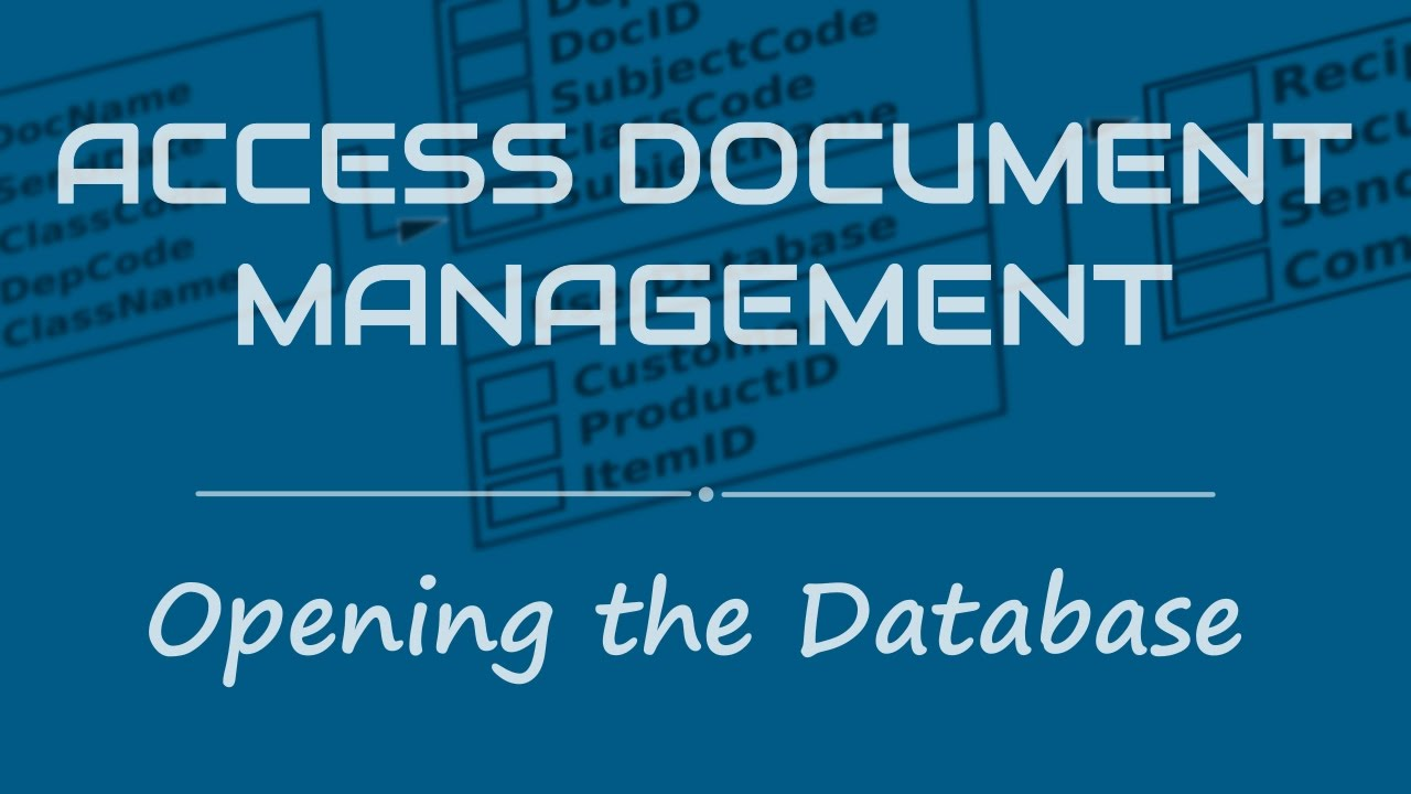 Opening the Access Document Management database - YouTube
