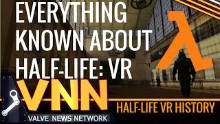 Everything Known About Half-Life: VR