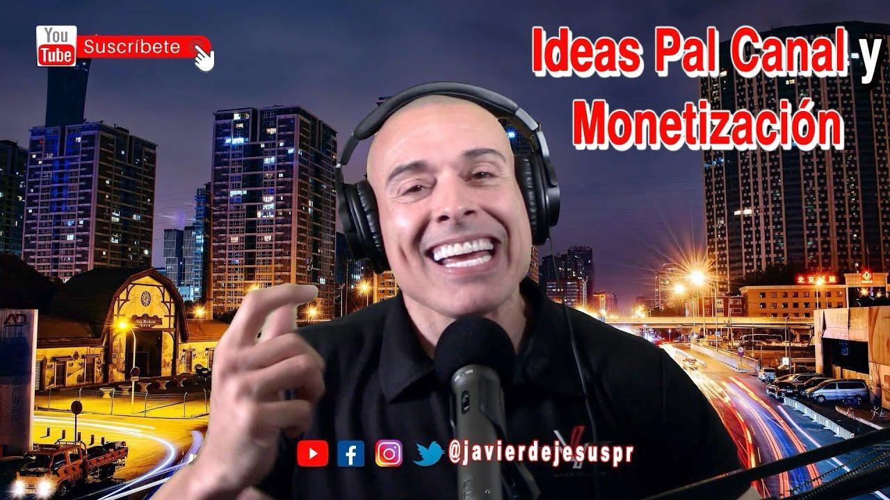 Ideas Para Mis Videos y Monetización