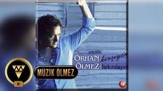 Orhan ölmez hoşgeldin şarkı sözü