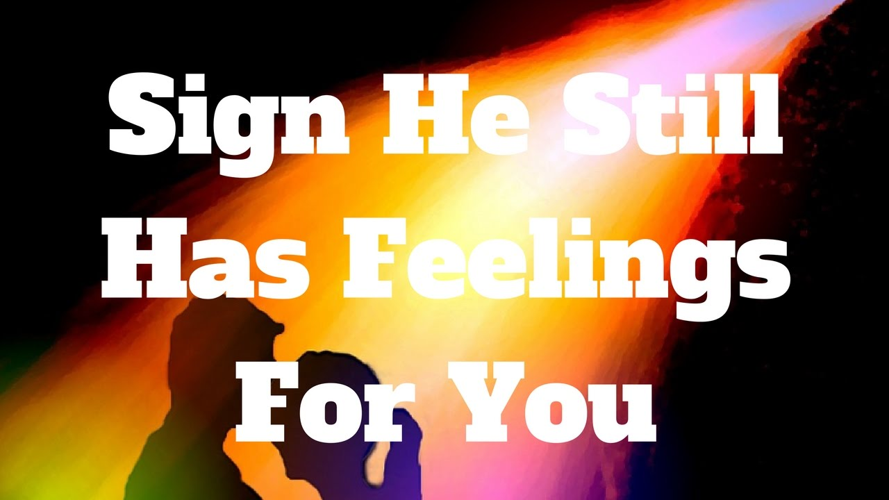 How to tell he has feelings for you