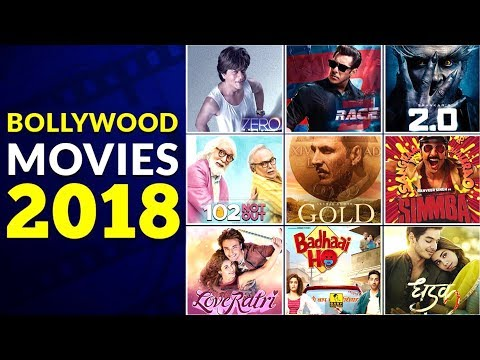 List Of Bollywood Movies Of 2018 With Full Info || Bollywood Josh