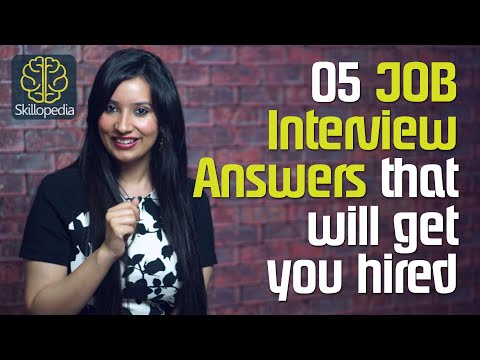 Surefire Job Interview answers that will get you hired – Job Interview Skills