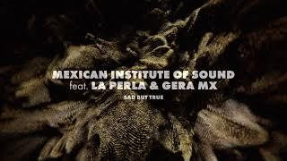 "Mexican Institute of Sound (feat. La Perla & Gera MX)  – ""Sad But True"" from The Metallica Blacklist"