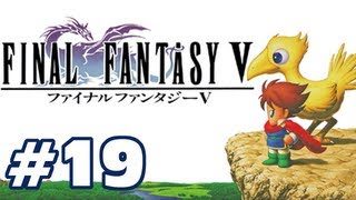 Let's Play: Final Fantasy V - Part 19 - Stairway to Hell