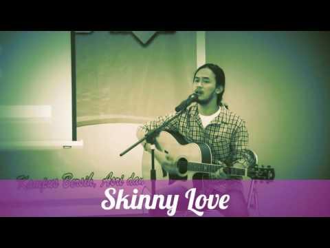 Skinny Love cover by Trio Wijaya