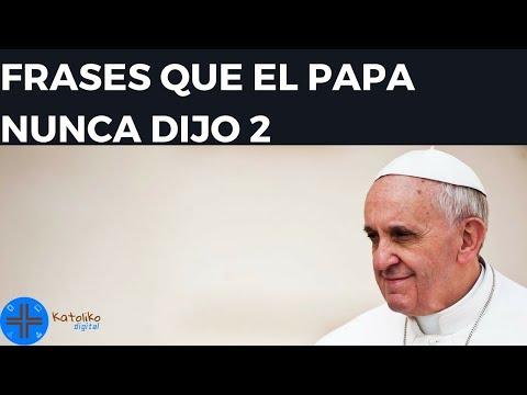 FRASES QUE EL PAPA NUNCA DIJO 2   KATOLIKO DIGITAL