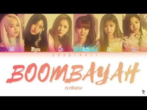 EVERGLOW BOOMBAYAH Lyrics (에버글로우 붐바야 가사) [Color Coded Lyrics/Han/Rom/Eng] ▶4:09