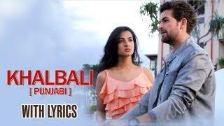 Khalbali Punjabi Version - Full Song With Lyrics - 3G