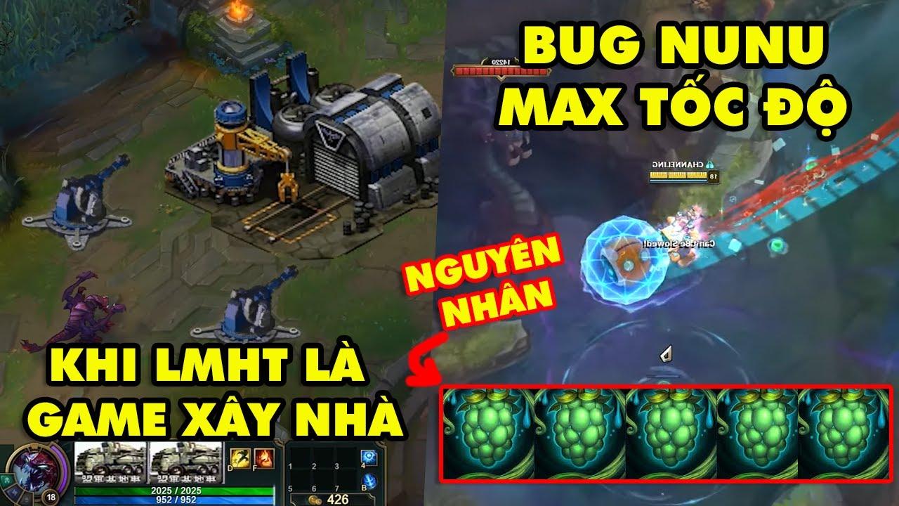 TOP khoảnh khắc điên rồ nhất LMHT #28: Khi Liên Minh kết hợp game xây nhà, Bug Nunu max tốc chạy
