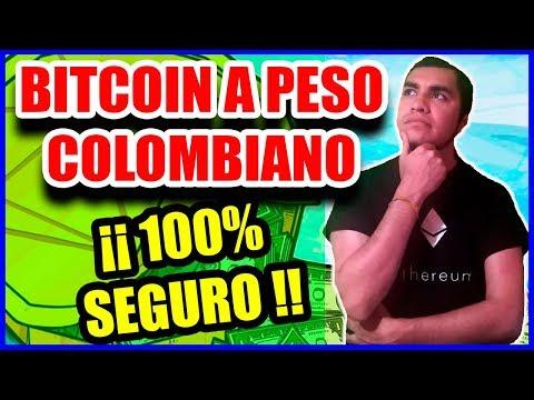BITCOIN A PESO COLOMBIANO Y RETIRAR BIEN EXPLICADO |ACTUALIZACIÓN 2019 [100% SEGURO] ₿