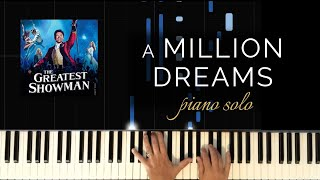 Greatest Showman - A  Million Dreams (Piano Solo Cover + Tutorial)