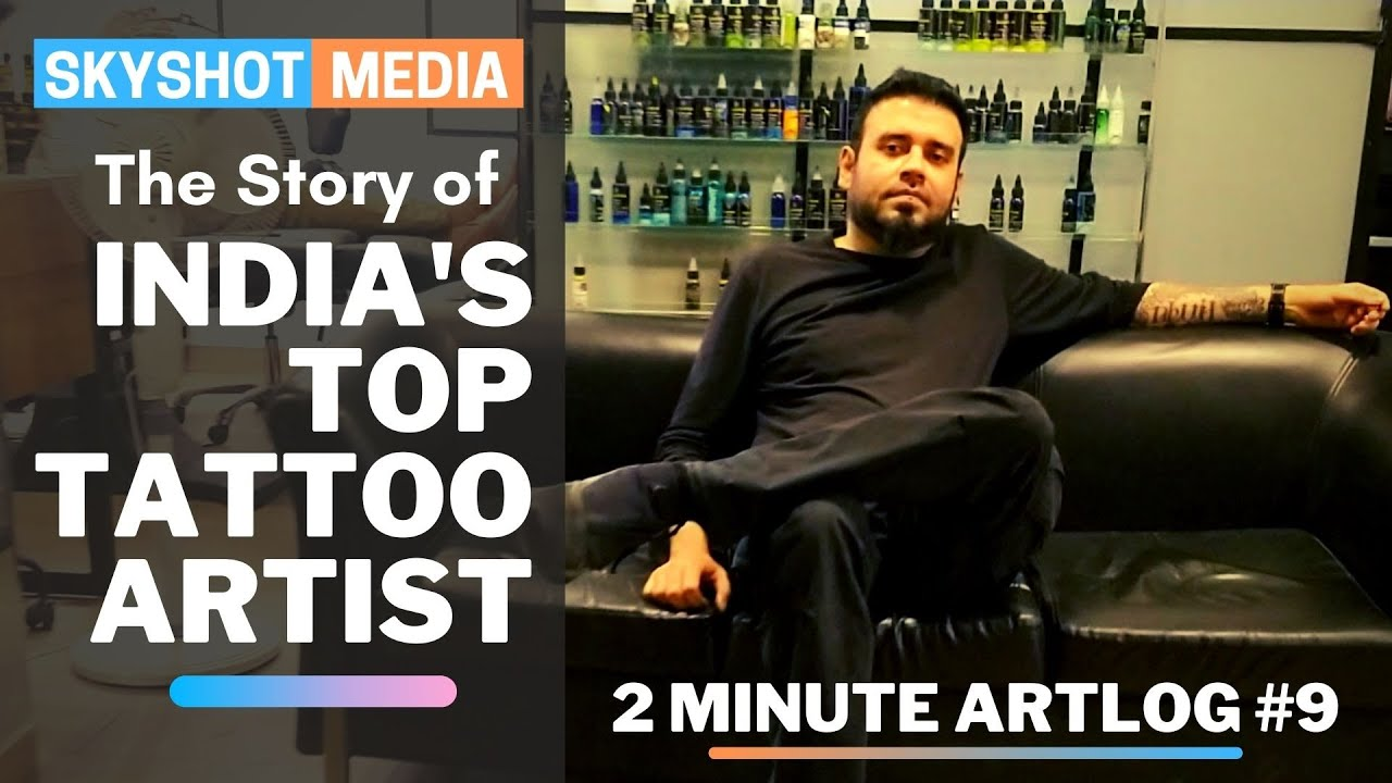 Lokesh Verma: The boy who chased his dreams and became India's top tattoo artist | 2MinuteArtlog #9