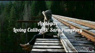 Gambar cover Apologize - Loving Caliber Ft. Sara Pumphrey [ Lyrics / Lyric video ]