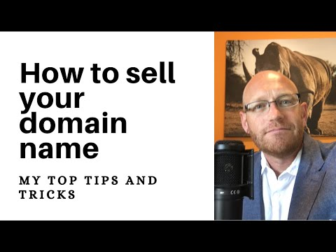 How to sell your domain name - my top tips and strategies.