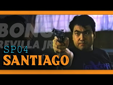 SPo4 SANTIAGO - FULL MOVIE - RAMON BONG REVILLA JR COLLECTION