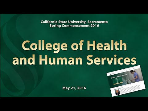 Sac State Commencement - Spring 2016 - College of Health and Human Services