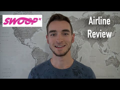 SWOOP AIRLINE REVIEW