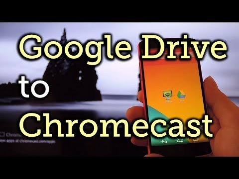 Cast Videos from Google Drive to Your TV with Chromecast [How-To]