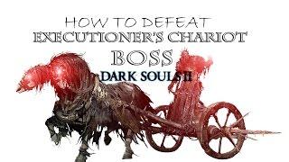 Boss: Executioner's Chariot (NG+) (How to) | Dark Souls 2 (PC)