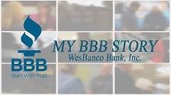 My BBB Story - WesBanco Bank, Inc.