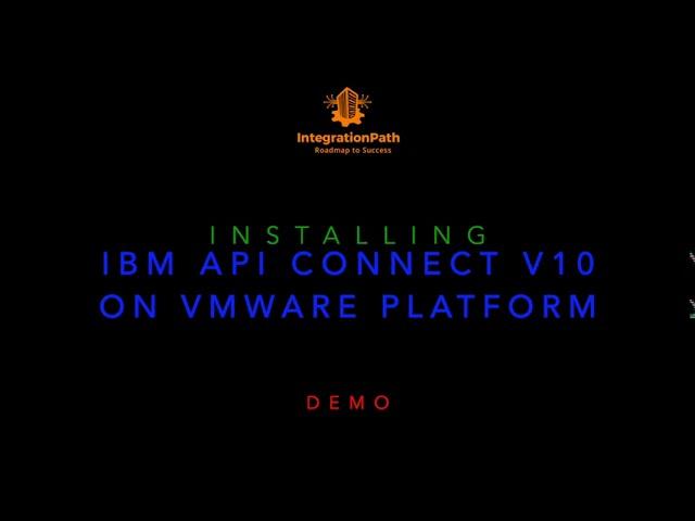 IBM API Connect v10 Installation on VMware Platform