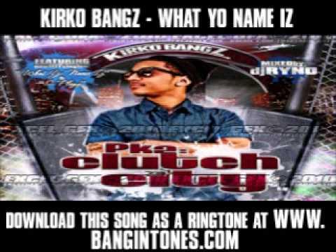Download Kirko bangz files - TraDownload