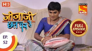 Jijaji Chhat Per Hai - Ep 52 - Full Episode - 21st March, 2018