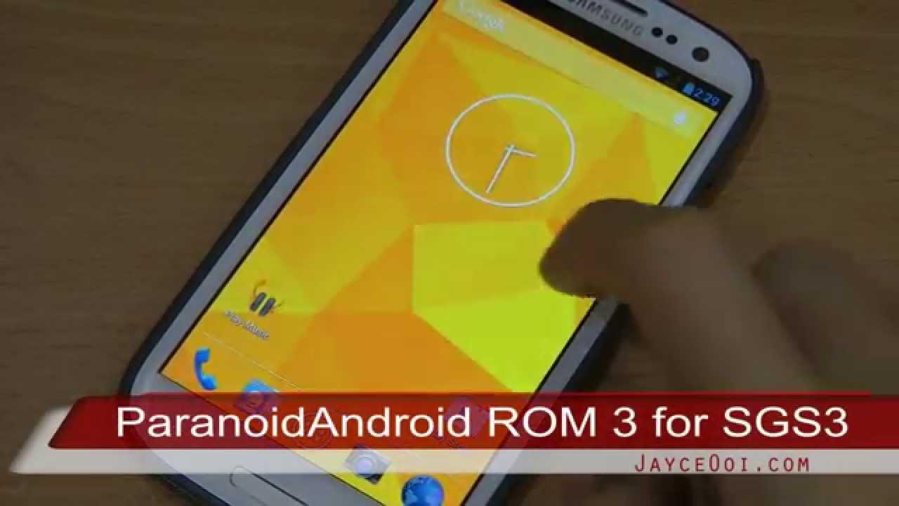 ParanoidAndroid ROM 3 60 for Galaxy S3 - JayceOoi com