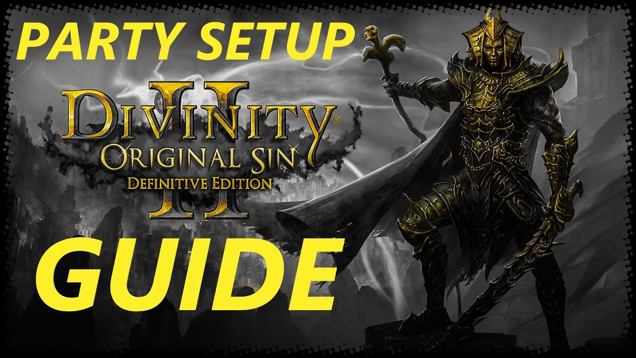 Divinity Original Sin 2 Party Setup Guide Character Creation Guide Youtube