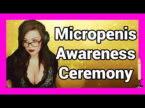 Micropenis Awareness Ceremony