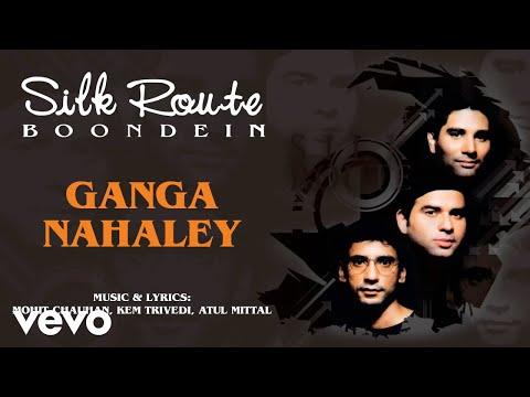 Ganga Nahaley - Silk Route | Official Hindi Pop Song