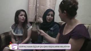 Suriyeli tekstil işçisi kadınlar çalışma koşullarını anlatıyor