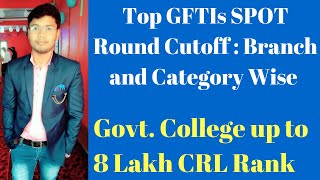 GFTI Colleges SPOT Round Cutoff Category and Branch wise - Goverment College Upto 8 lacs