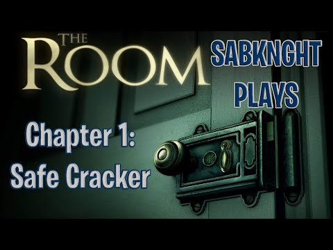 SabKnght Plays ~ The Room, Chapter 1: Safe Cracker