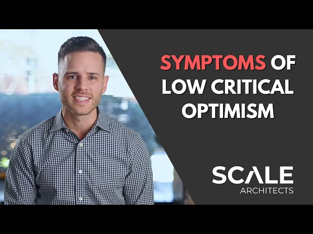 A symptom of low critical optimism