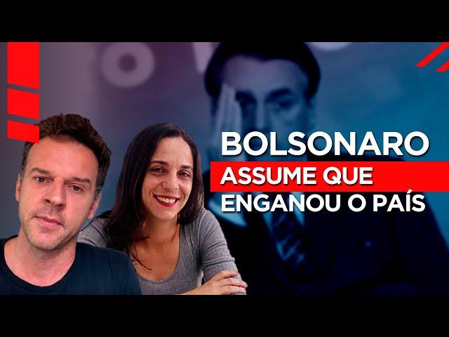 Bolsonaro assume que enganou o país - e não foi no 1 de abril