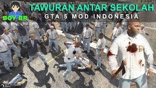 TAWURAN ANTAR SEKOLAH - GTA 5 MOD INDONESIA