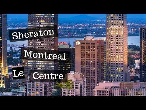 Conheça O Le Centre Sheraton Montreal Hotel