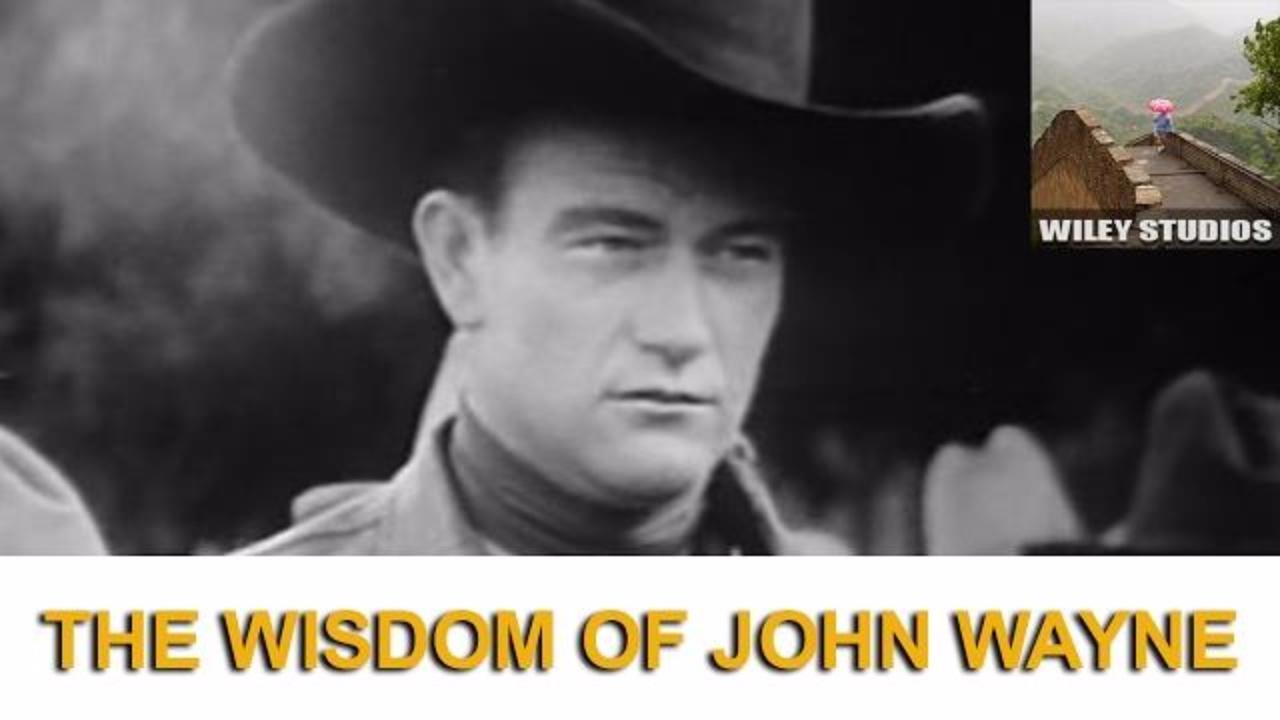 The Wisdom Of John Wayne Famous Quotes Youtube