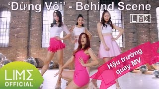 LIME - ĐỪNG VỘI (TAKE IT SLOW) MV - Behind the scenes
