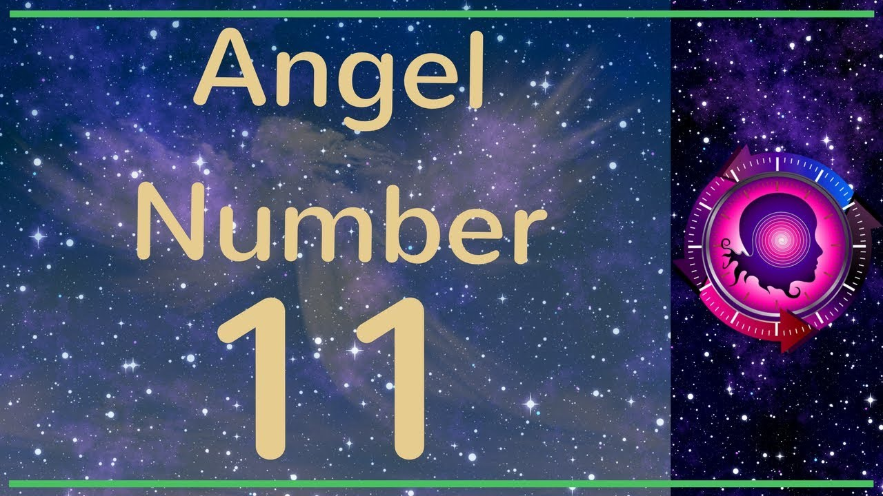 ANGEL NUMBER 11 (Meanings & Symbolism) – ANGEL NUMBERS