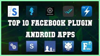 Top 10 Facebook Plugin Android App | Review screenshot 5