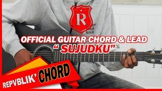 "REPVBLIK "" SUJUDKU "" ( OFFICIAL GUITAR CHORD AND LEAD )"
