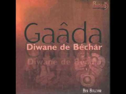 GRATUITEMENT ELLAH TÉLÉCHARGER DIWANE GAADA DE SEBHANE BECHAR