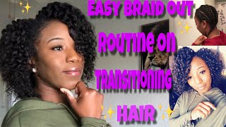 EASY DEFINED BRAID OUT ROUTINE ON TRANSITIONING HAIR !!! | Krissy_krissii