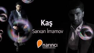 Serxan Imanov Kas Status Mp3 Mp4 Flv Webm M4a Hd Video Indir