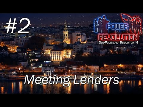 SERBIA | EP2: Meeting Lenders | Power & Revolution Gameplay